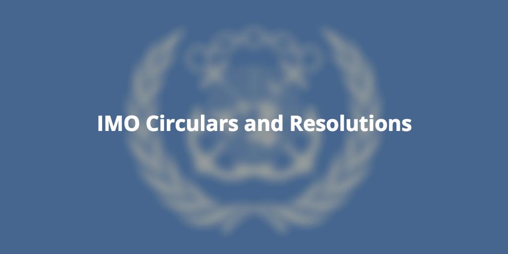 IMO Circulars and Resolutions