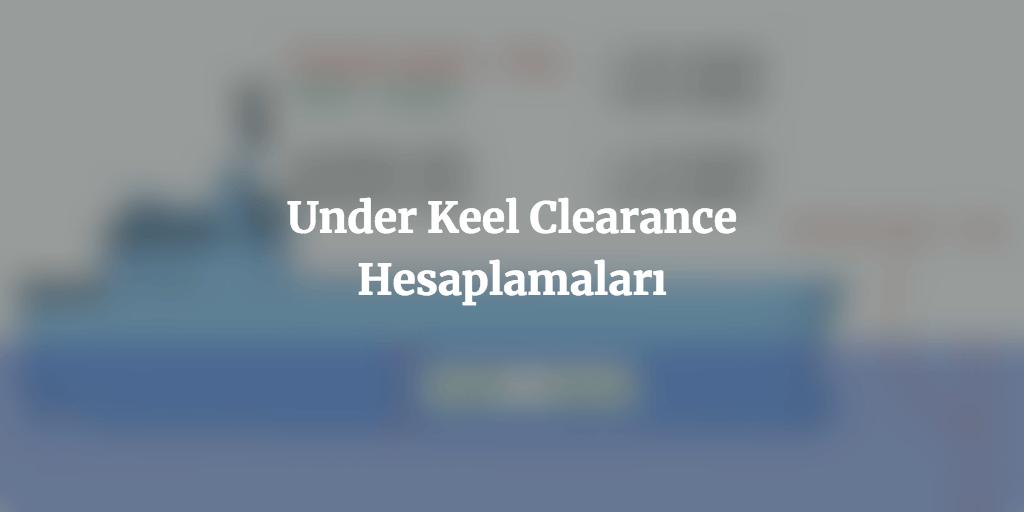 ukc hesaplama ukc calculation under keel clearance calculation under keel clearance hesaplama